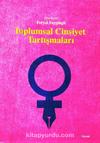Toplumsal Cinsiyet Tartışmaları