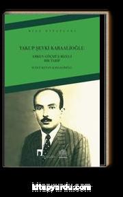 Yakup Şevki Karaalioğlu Erken Göçmüş Rizeli Bir Tabip