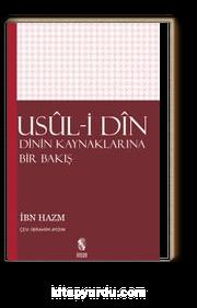 Usul-i Din /  Dinin Kaynaklarına Bir Bakış
