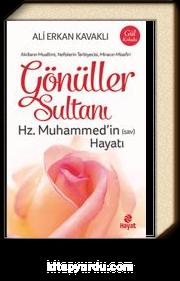 Gönüller Sultanı Hz. Muhammed'in (Sav) Hayatı