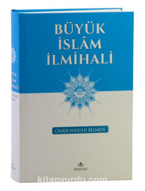 Büyük İslam İlmihali - Ömer Nasuhi Bilmen pdf epub