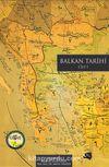 Balkan Tarihi (Cilt 1)