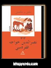 Nükteli ve Hikmetli 33 Nasreddin Hoca Fıkrası