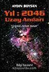 Yıl 2046 Uzay Anıları