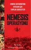 Nemesis Operasyonu & Ermeni Soykırımı'nın İntikamı İçin Yapılan Suikastler