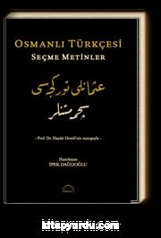 Osmanlı Türkçesi Seçme Metinler