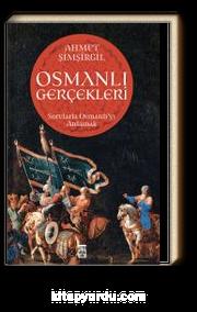 Osmanlı Gerçekleri & Sorularla Osmanlı'yı Anlamak