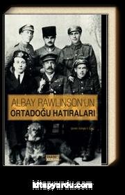 Albay Rawlinson'un Ortadoğu Hatıraları