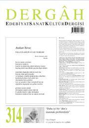 Dergah Edebiyat Sanat Kültür Dergisi Sayı:314 Nisan 2016