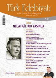 Türk Edebiyatı / Aylık Fikir ve Sanat Dergisi Sayı:510 Nisan 2016