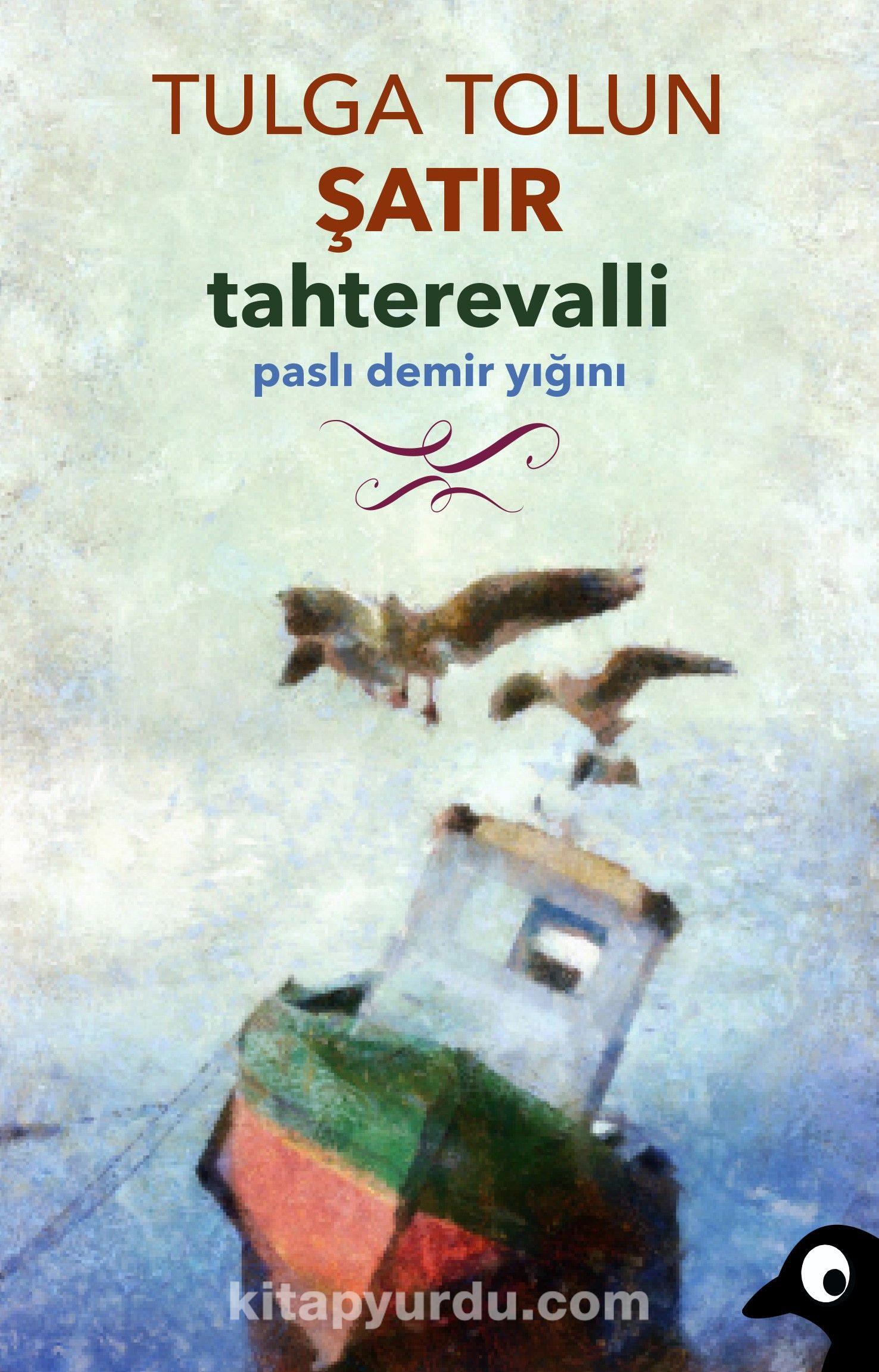 Tahterevalli & Paslı Demir Yığını