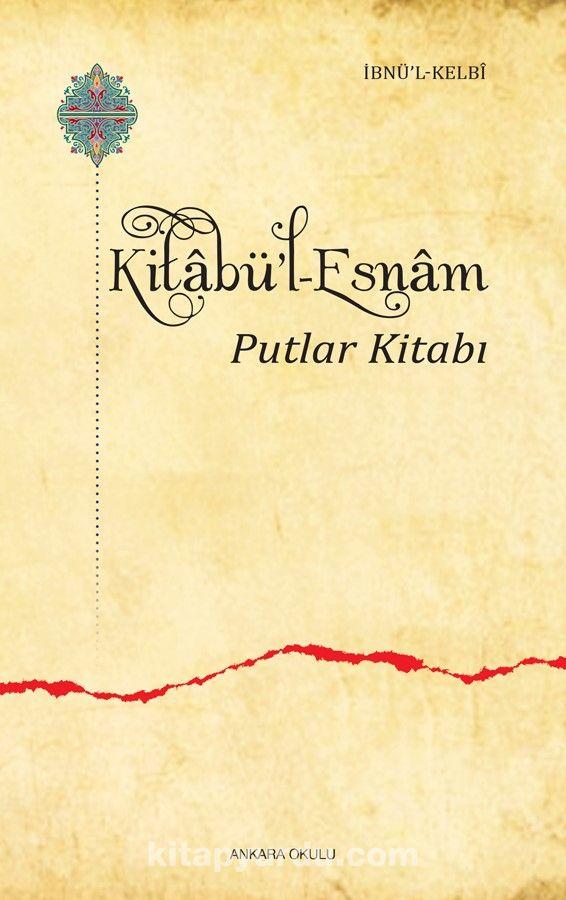 Kitabü'l-Esnam Putlar Kitabı - İbn Kelbi pdf epub