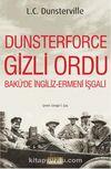 Dusterforce Gizli Ordu & Bakü'de İngiliz Ermeni İşgali