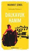 Dalkavuk Hanım / Mahmudiye Üçlemesi 3