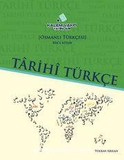 Tarihi Türkçe-Osmanlı Türkçesi Rik'a Ders Kitabı-Rik'a Etkinlik Kitabı (Set 2 Kitap)