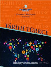 Tarihi Türkçe-Osmanlı Türkçesi Ders Kitabı-Etkinlik Kitabı (Set 2 Kitap)