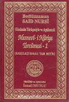 Mesnevi-i Nuriye Tercümesi-1(Günümüz Türkçesiyle ve Açıklamalı) (Karşılaştırmalı Tam Metin)