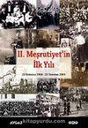 II. Meşrutiyet'in İlk Yılı & 23 Temmuz 1908 – 23 Temmuz 1909