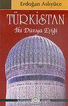 Türkistan İki Dünya Eşiği