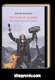 Hayvan ve Şaman & Orta Asya'nın Antik Dinleri