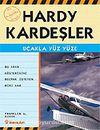 Uçakla Yüz Yüze / Hardy Kardeşler