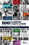 100 Madde'de Yakın Tarih & Yeni Başlayanlar İçin Ders Kitabı
