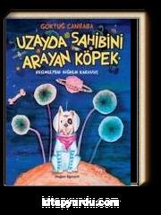 Uzayda Sahibini Arayan Köpek