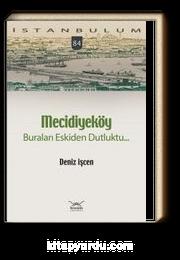 Mecidiyeköy - Buraları Eskiden Dutluktu.. / İstanbulum 84