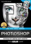 Photoshop CC (Özel Renkli Baskı) & Oku, İzle, Dinle, Öğren