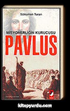 Misyonerliğin Kurucusu Pavlus