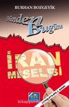 Dünden Bugüne İran Meselesi