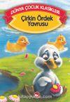 Çirkin Ördek Yavrusu (Düz Yazılı) / Dünya Çocuk Klasikleri
