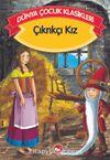 Çıkrıkçı Kız (Düz Yazılı) / Dünya Çocuk Klasikleri
