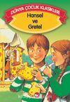 Hansel ve Gretel (Düz Yazılı) / Dünya Çocuk Klasikleri