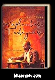 Kaplumbağa Terbiyecisi & Osman Hamdi Bey'in Romanı