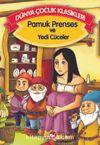 Pamuk Prenses ve Yedi Cüceler (Düz Yazılı) / Dünya Çocuk Klasikleri