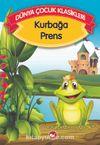 Kurbağa Prens (Düz Yazılı) / Dünya Çocuk Klasikleri