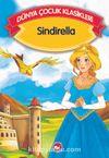 Sindirella (Düz Yazılı) / Dünya Çocuk Klasikleri
