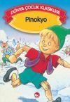 Pinokyo (Düz Yazılı) / Dünya Çocuk Klasikleri