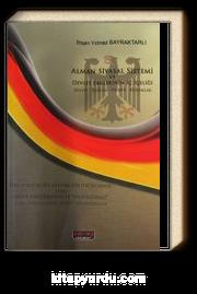 Alman Siyasal Sistemi ve Devlet Erklerinin İç İçeliği & Devlet-Toplum-Hukuk-Kurumlar
