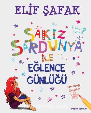 Sakız Sardunya ile Eğlence Günlüğü - Elif Şafak pdf epub