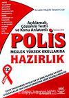 Polis M.Y.O Sınavlarına Hazırlık Kitabı / Cevdet Yalçın