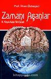 Zamanı Aşanlar / IX. Yüzyıla Kadar Türk Sanatı