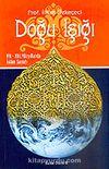 Doğu Işığı / VII-XIII. Yüzyıllarda İslam Sanatı