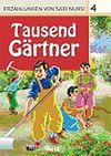 4. Tausend Görtner (Bin Bahçıvan) / Said Nursi'den İbretli Hikayeler 4
