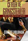 Çeteler ve Gangsterler / Mafya Hanedanlarının Çöküşü