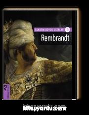Rembrandt / Sanatın Büyük Ustaları 5