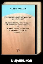 Eıne Sammlung Von Manı Lıedern Aus Anatolıen