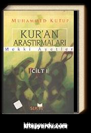 Kur'an Araştırmaları Mekki Ayetler Cilt 1