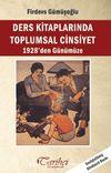 Ders Kitaplarında Toplumsal Cinsiyet 1928'den Günümüze